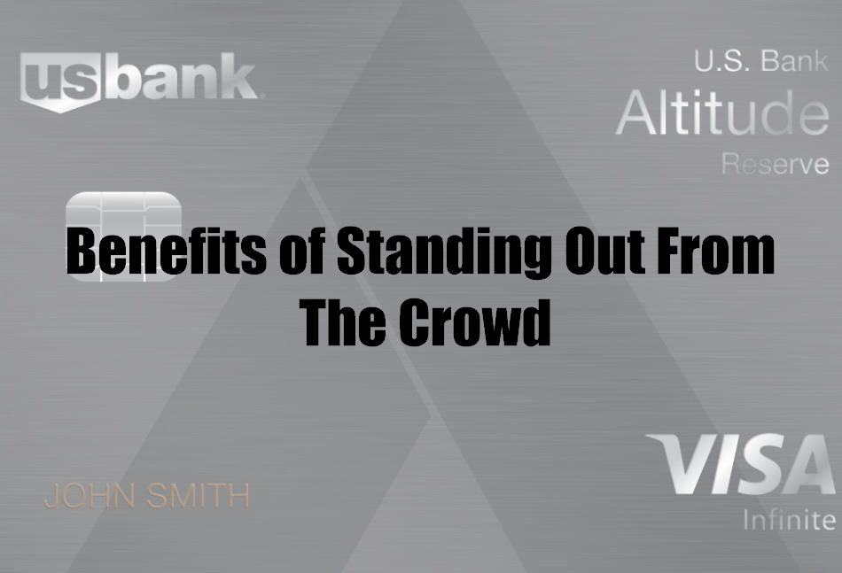 Benefits of Standing Out From The Crowd